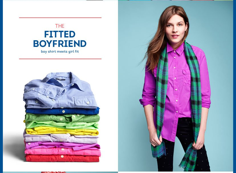 THE FITTED BOYFRIEND - BOY SHIRT MEETS GIRL FIT