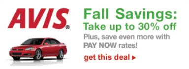 AVIS® Fall Savings: Take up to 30% off | Plus, save even more with PAY NOW rates! | get this deal