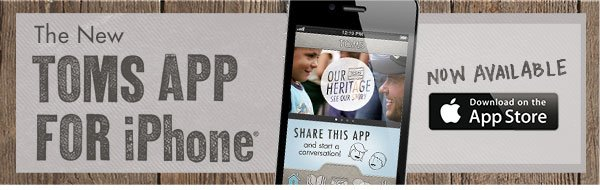 The New TOMS App for iPhone - download now
