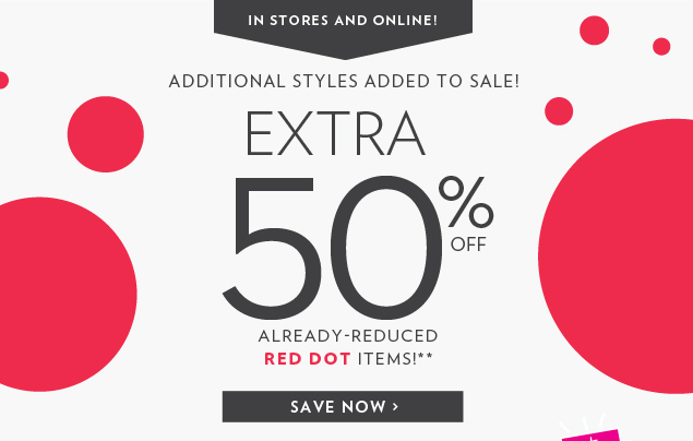 Extra 30% Off Already-Reduced Red Dot Items!**