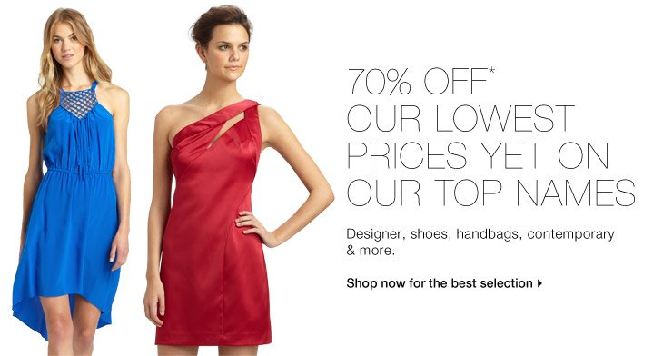 70% Off* Our Lowest Prices Yet