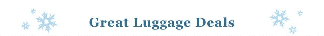 Shop Great Luggage Deals