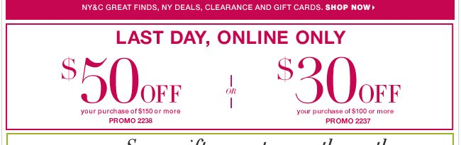 Last Day to use this online-only coupon and Save BIG!