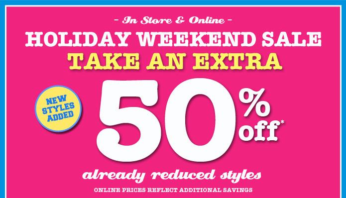 50% Off Already Reduced Styles