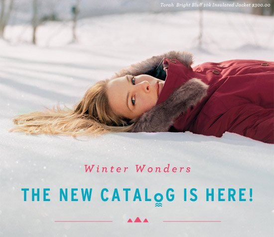 Winter Wonders. The New Catalog is Here!