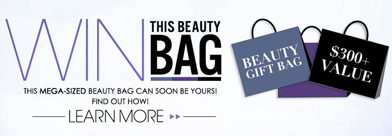Win This Beauty Bag ($300+ value)! This mega-sized beauty bag can soon be yours! Find out how! Learn More>>