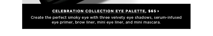 Create the perfect smoky eye with three velvety eye shadows, serum-infused eye primer, brow liner, mini eye liner, and mini mascara. Dior Celebration Collection Eye Palette, $65