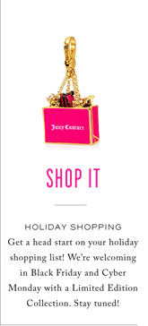 SHOP IT - JUICY HOLIDAY SHOPPING