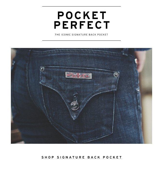 Our Iconic Signature Back Pocket
