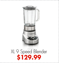 XL 9 Speed Blender $129.99