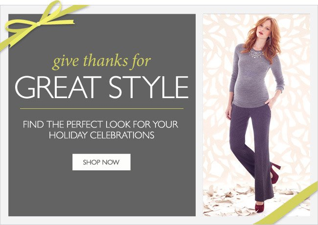 Give Thanks for Great Style - Holiday Fashions