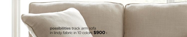 possibilities track arm sofa in lindy fabric in 11 colors  $900›