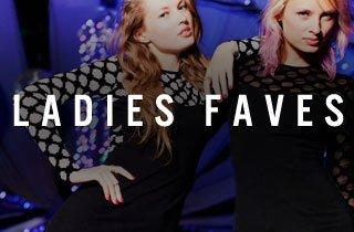 Ladies Faves