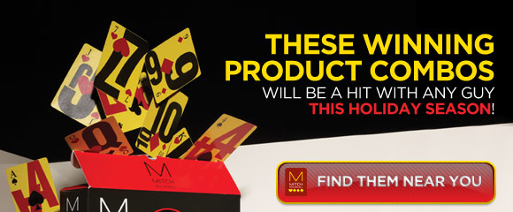 These winning product combos will be a hit with any guy this holiday season! Find them near you.