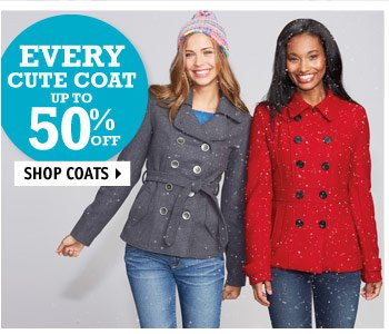 EVERY CUTE COAT UP TO 50%  OFF