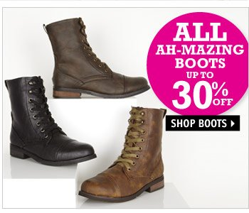 AH-MAZING BOOTS UP TO 30%  OFF