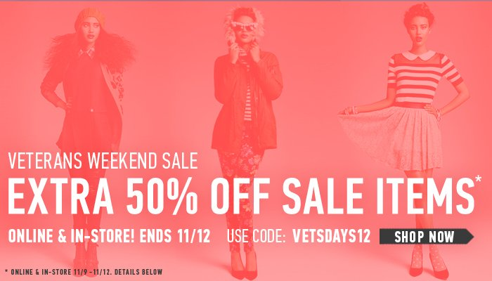 Extra 50% Off Sale - Veterans Weekend Only! - Shop Now