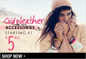 Cold Weather Accessories Starting at $5.80 - Shop Now