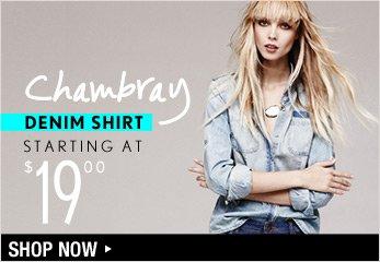 Chambray Denim Shirt Starting at $19.00 - Shop Now