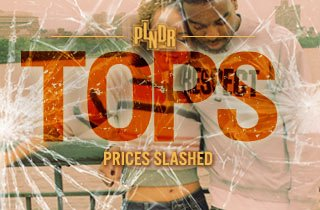 BLNDR: Tops: Prices Slashed