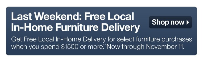 Last Weekend: Free Local In-Home Furniture Delivery