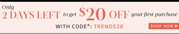 Get $20 Off your first purchase!