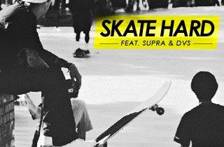 Skate Hard