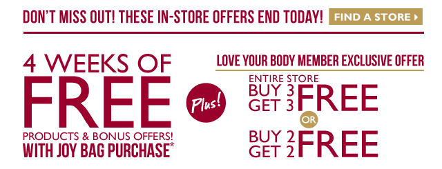 Plus! Exclusive Love Your Body Member Event - TWO GREAT OFFERS IN-STORE & ONLINE
