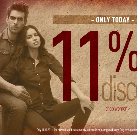 Only today: 11% OFF on everything. Hurry up!