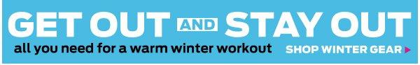 Shop Winter Gear >