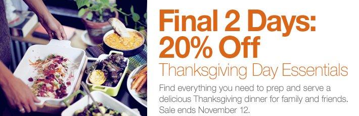 Final 2 Days: 20% Off Thanksgiving Day Essentials