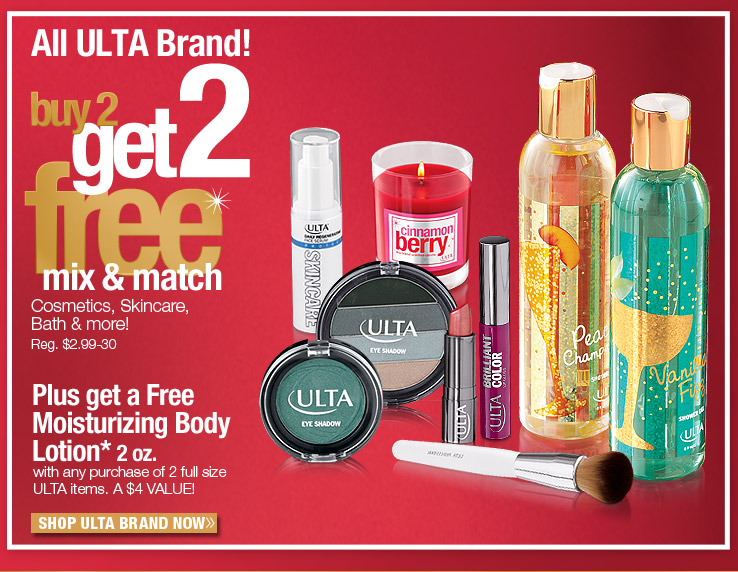ALL ULTA BRAND Buy 2 Get 2 FREE!