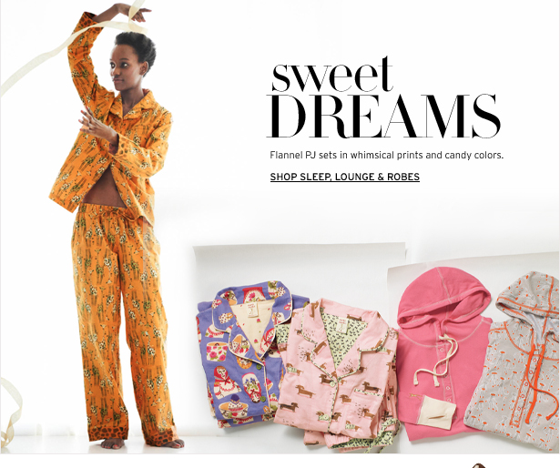 sweet DREAMS – Flannel PJ sets in whimsical prints and candy colors.