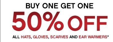 Buy One Get One 50% Off | All Hats, Gloves, Scarves and Ear Warmers*
