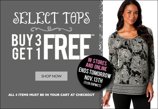 Select Tops: Buy 3, Get 1 Free - Ends Tomorrow, November 13