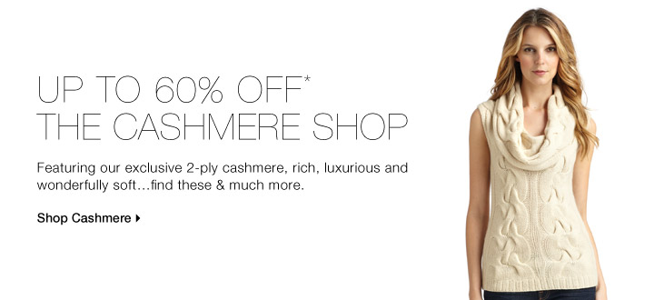 UP TO 60% OFF* THE CASHMERE SHOP