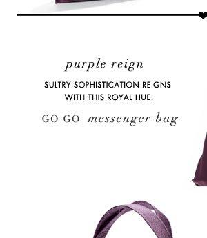 Purple Reign: Go Go Messenger Bag