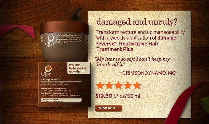 dmaged and unruly Transform texture and up manageability with a  weekly application of damage reverse Restorative Hair Treatment Plus My  hair is so soft I can not keep my hands off it CRIMSONDYNAMO MO 19  dollars and 50 cents 1 7 oz 50ml SHOP NOW
