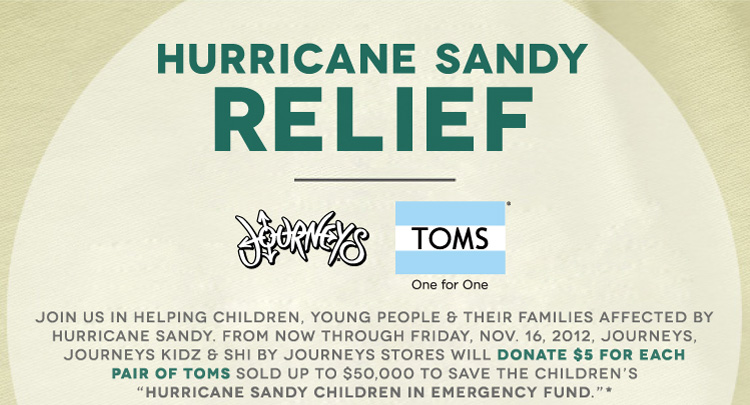 Journeys x TOMS - We're donating $5 per pair for Hurricane Sandy relief!
