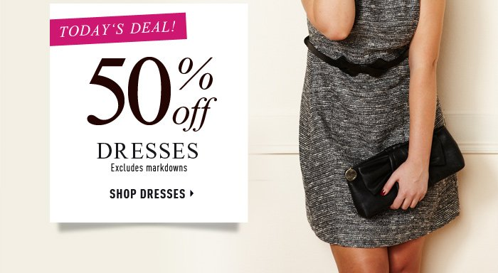 Today's Deal 50% off Dresses