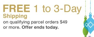 FREE 1 to 3-Day Shipping on qualifying parcel orders $49 or more. Offer ends today.