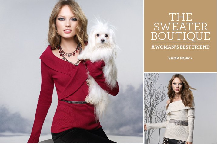 The Sweater Boutique: A Woman's Best Friend Shop Sweaters Now