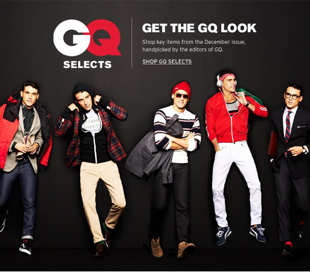 GET THE GQ LOOK – Shop key items from the December issue, handpicked by the editors of GQ. SHOP GQ SELECTS