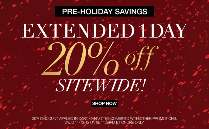 Pre-Holiday Savings Extended 1 Day 20% Off Sitewide!