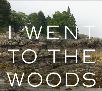 I Went To The Woods