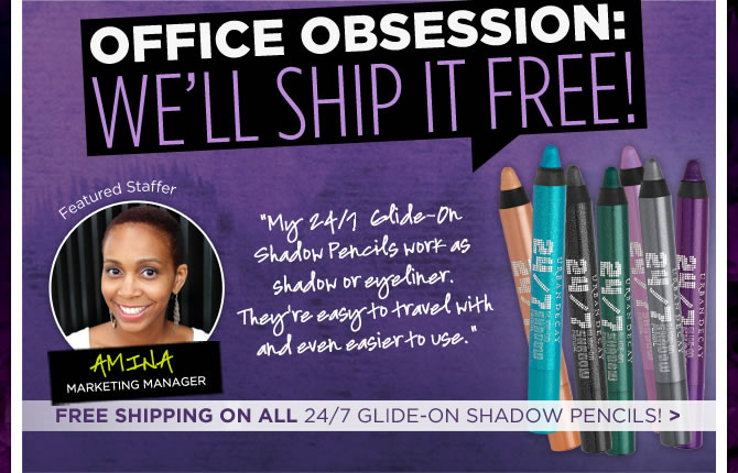 Office Obsession: Free Shipping On All 24/7 Glide-On Shadow Pencils!