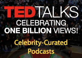 TEDTalks 1B Views Celebration - Podcasts