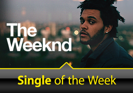 Single of the Week: The Weeknd