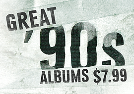 Great '90s Albums $7.99