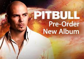 Pitbull - Pre-Order New Album